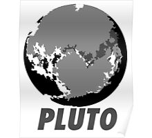 PLUTO BLACK AND WHITE LABEL Poster