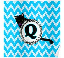 Q Cat Chevron Monogram Poster