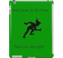 dont grow up its a trap iPad Case/Skin