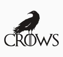 Crows before hoes by westerosdesign