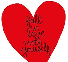 Fall In Love With Yourself by Katharine Sheppard
