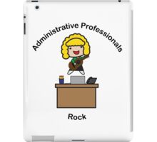 Administrative Professionals Rock (Blonde) iPad Case/Skin