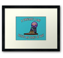 A Pancake A Day... Framed Print