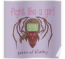 Fight Like a Girl - Queen of Blades | Starcraft Poster