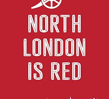 Arsenal - North London is Red by Seyidaga