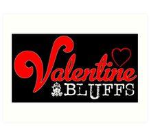Valentine Bluffs Art Print