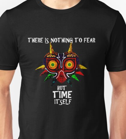 Majoras Mask Nothing to fear but time itself Unisex T-Shirt