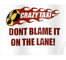 Don't Blame It On the Lane  Poster