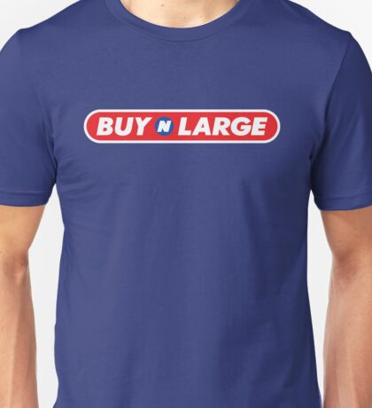 Buy n Large Unisex T-Shirt