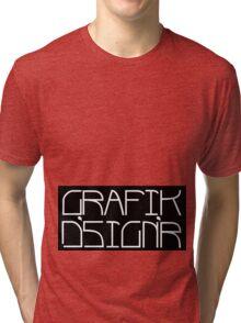 graphic designer Tri-blend T-Shirt