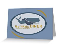 Two Whales Diner Tourist Shirt - Episode 2 Greeting Card