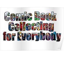 Comic Book Collecting for Everybody Poster