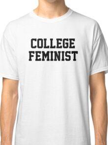 College Feminist Classic T-Shirt
