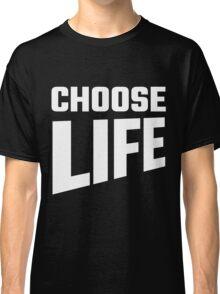Unisex Choose Life Angled