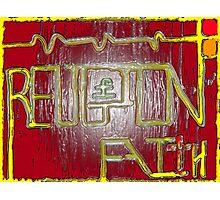 Religion Over Faith Photographic Print