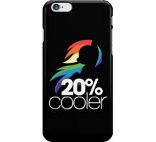 20% Cooler! (ALL options) - BLACK iPhone Case/Skin