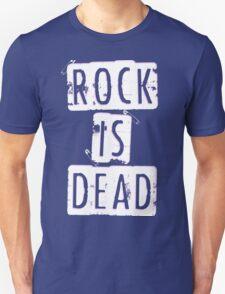 ROCK IS DEAD! T-Shirt