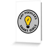 Amy Poehler's Smart Girls Greeting Card