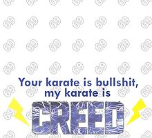 Our Karate is Creed Shirt by AndreDRC