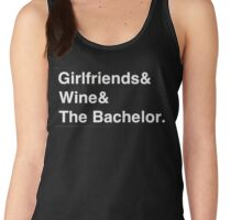 Girlfriends & Wine & The Bachelor Women's Tank Top