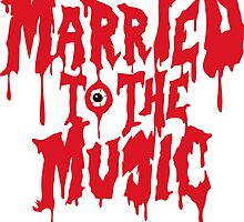 Married to the music by drdv02