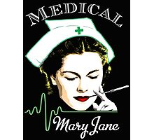 Medical Mary Jane  Photographic Print