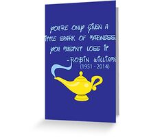 Robin Williams quote Greeting Card