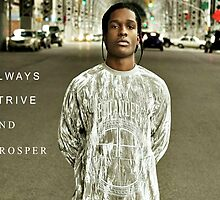 A$AP Rocky -  ALWAYS.STRIVE.AND.PROSPER by untamedgaming