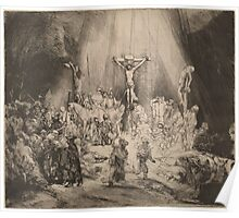 The Three Crosses - Rembrandt (1653) Poster