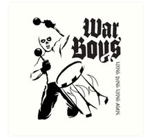 War Boys Art Print