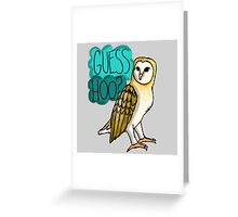 Guess Hoo? Greeting Card