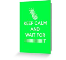 KEEP CALM!!!! Greeting Card