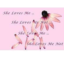 She Loves Me...Maybe Photographic Print