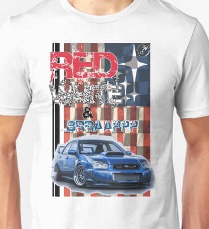 Red White & Brappp : STi Unisex T-Shirt