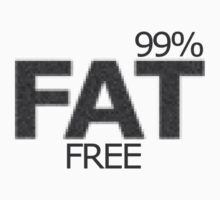99% fat free by James Chang