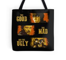 The Good, The Mad, and The Ugly Tote Bag