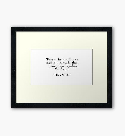 Blair Waldorf Quote Framed Print