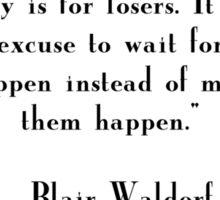 Blair Waldorf Quote Sticker