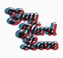 Gay Nerd Love: 3D T-Shirt