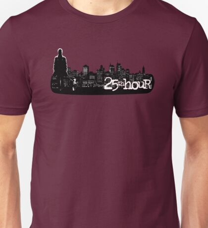 25th hour Unisex T-Shirt