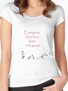 """Everyone Deserves 100 Years"" Yoga Series on white Women's Fitted Scoop T-Shirt"