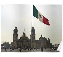 Catedral en el Zocalo del DF con la Bandera Mexicana Poster