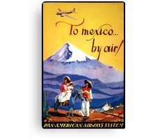 Mexico Vintage Travel Poster Restored Canvas Print