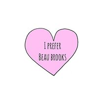 I prefer beau brooks by bellissimax