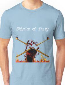 Sticks of fury Unisex T-Shirt