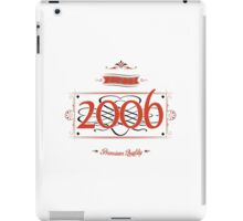 Since 2006 (Red&Black) iPad Case/Skin