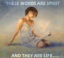 JOHN 6:63 - THESE WORDS ARE SPIRIT  by Calgacus