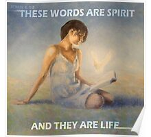 JOHN 6:63 - THESE WORDS ARE SPIRIT  Poster