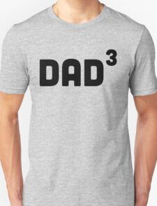 Dad Cubed / 3 T-Shirt