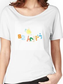 Be happy. Women's Relaxed Fit T-Shirt
